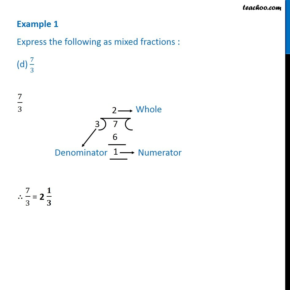 example 1 - express as mixed fractions (a) 17/4 (b) 11/3 (c) 27/3