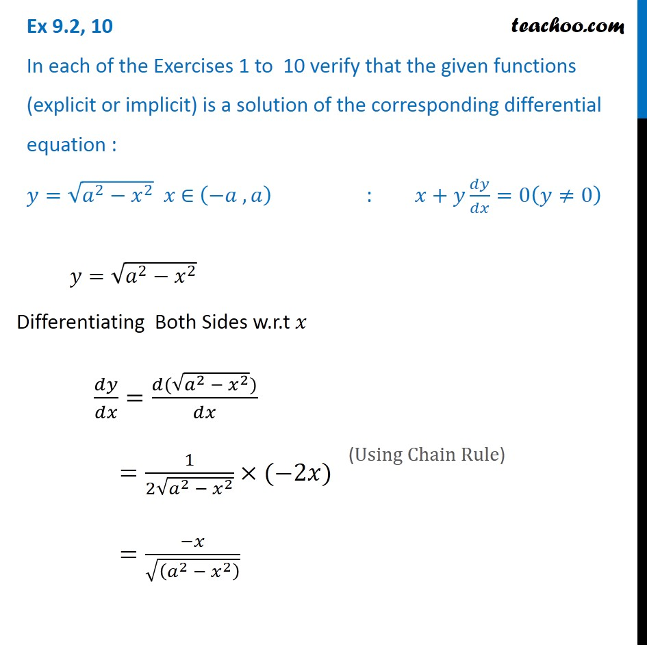 Ex 9.2, 10 -  Verify solution y = root a2 - x2 , x + y dy/dx = 0