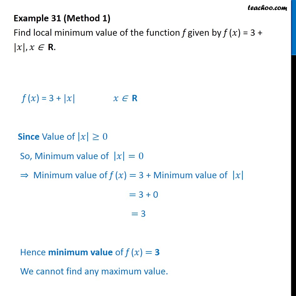 Example 31 - Find local minimum value of f(x) = 3 + |x| - Local maxima and minima