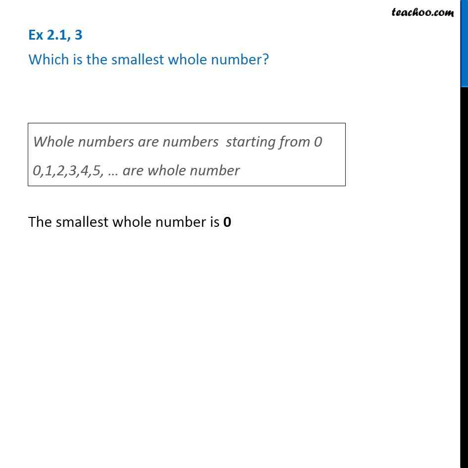 Ex 21 3 Which Is The Smallest Whole Number Chapter 2 Class 6