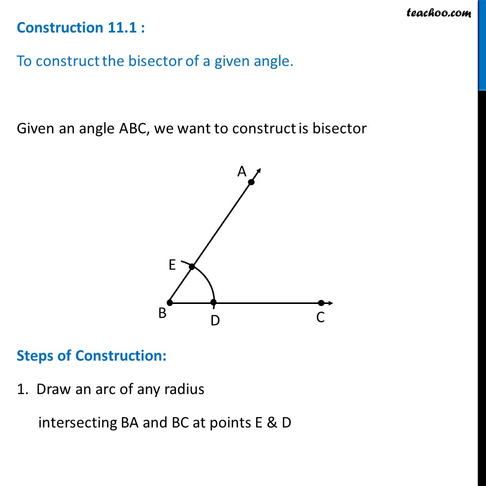 Construction 11.1 - Construct the bisector of a given angle - Class 9