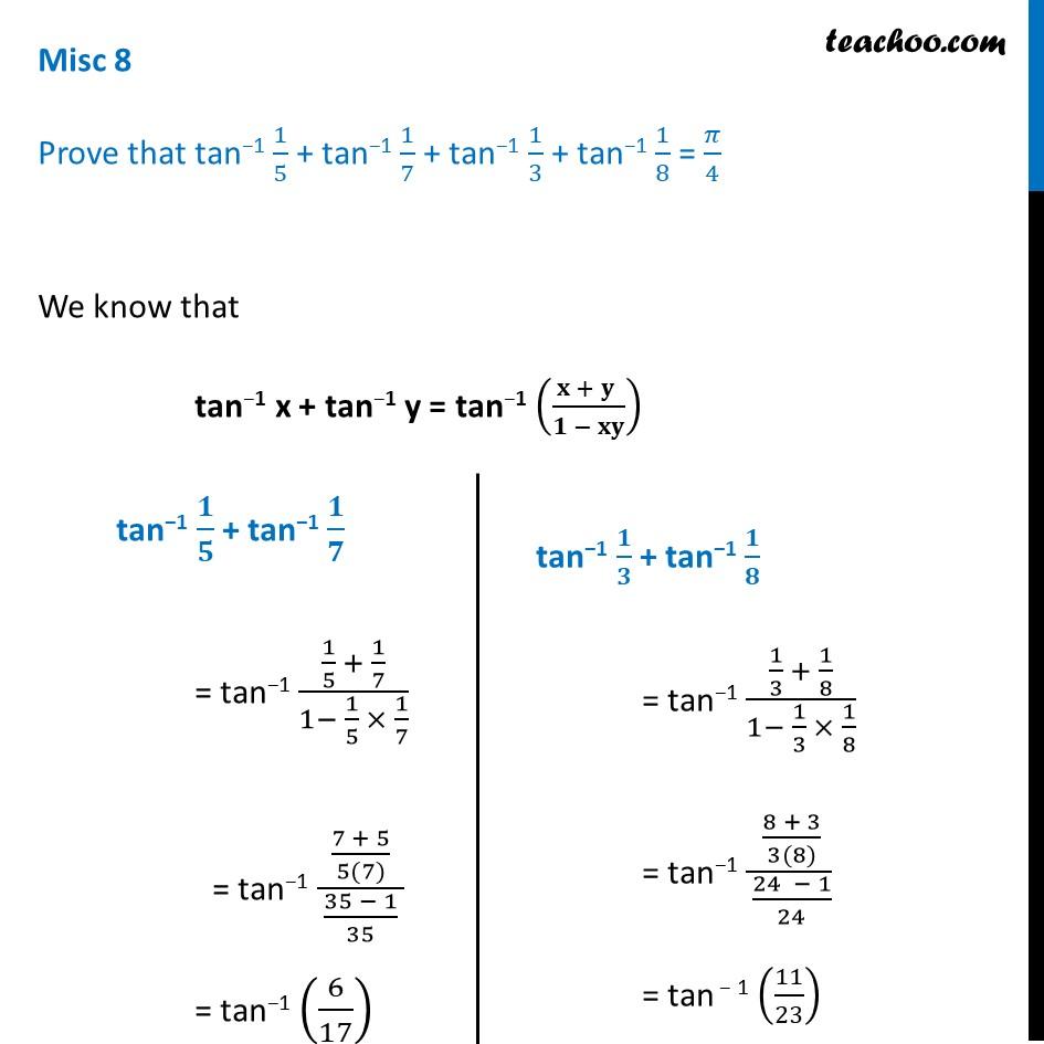 Misc 8 - Prove tan-1 1/5 + tan-1 1/7 + tan-1 1/3 + tan-1 1/8