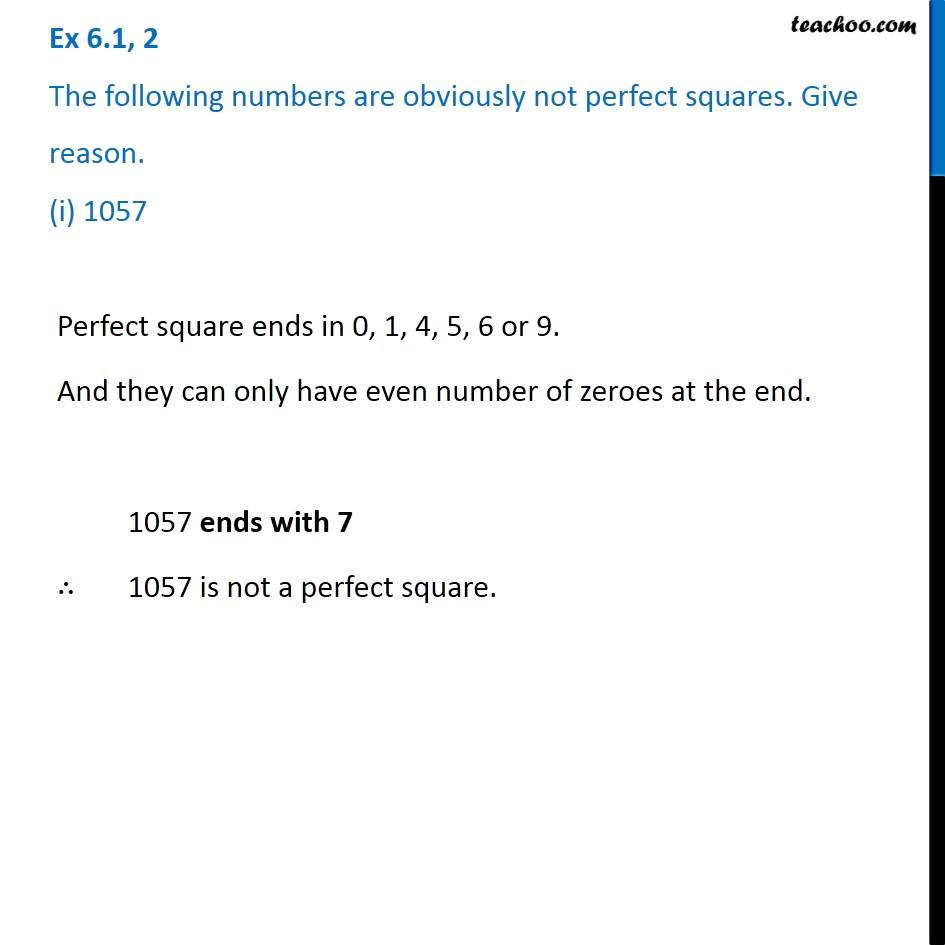 Ex 6.1, 2 - The following numbers are obviously not perfect squares