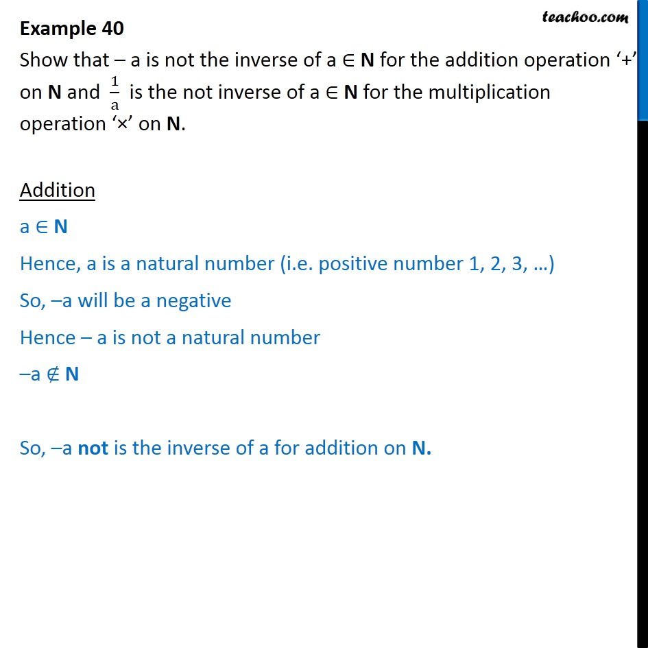 Example 40 - Show that -a is not the inverse for + on N - Examples