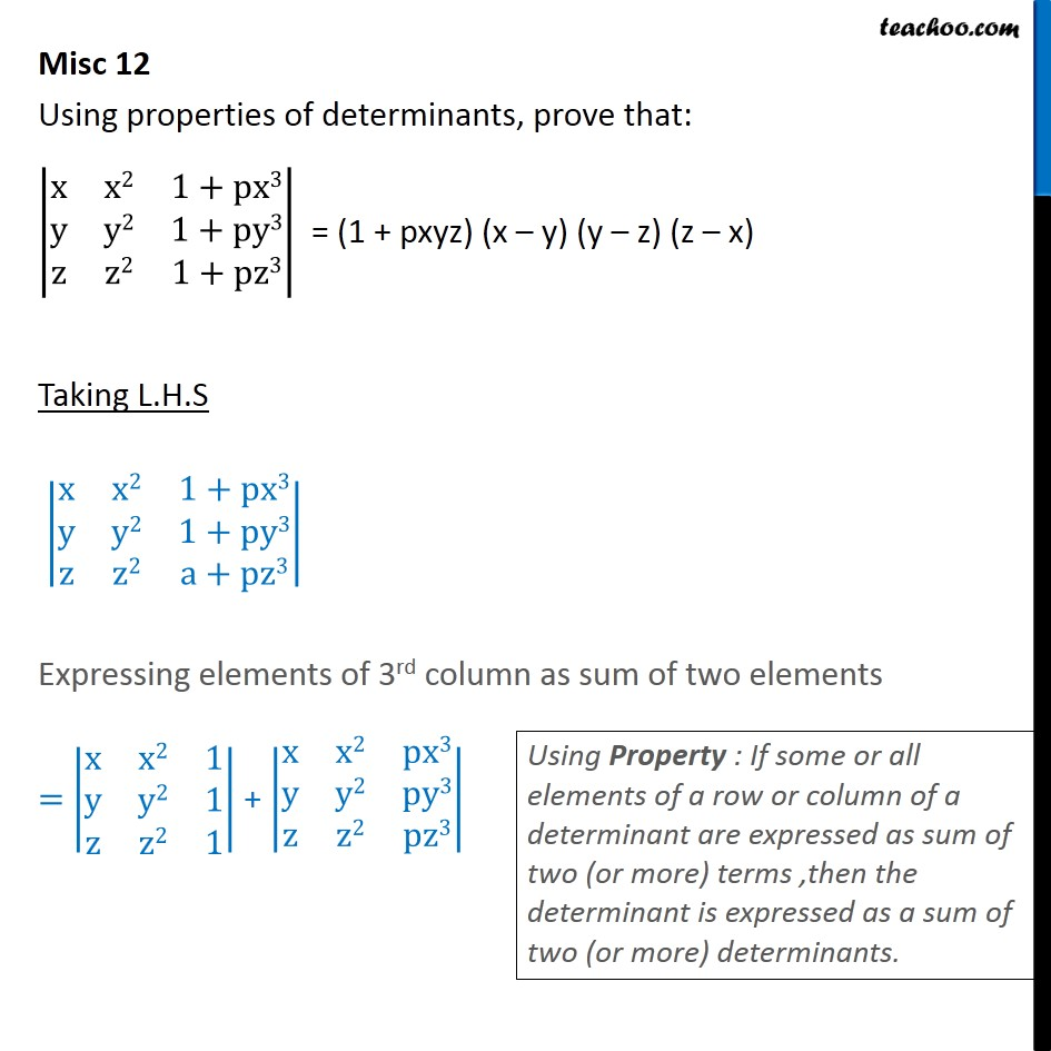 Misc 12 - Using properties of determinants, prove (1+pxyz) (x-z) - Making whole row/column one and simplifying