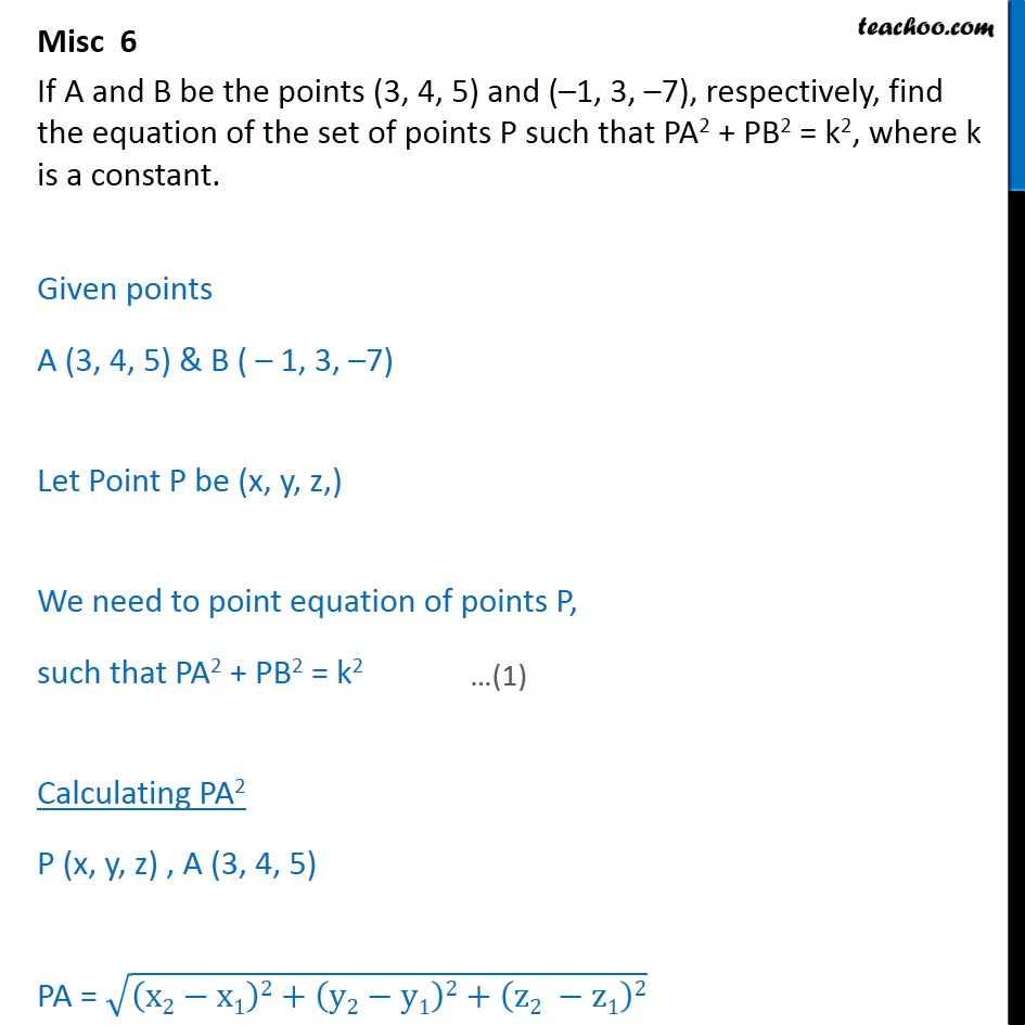 Misc 6 - If A and B be points (3, 4, 5), (-1, 3, -7) - Distance between two points - Set of points