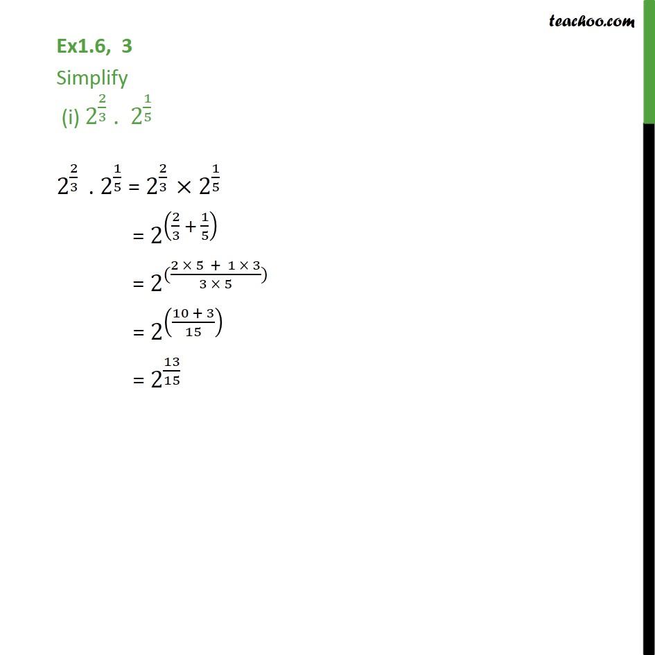 Ex 1.6, 3 - Simplify (i) 2(2/3) . 2 (1/5) (ii) (1/33) 7 - Ex 1.6