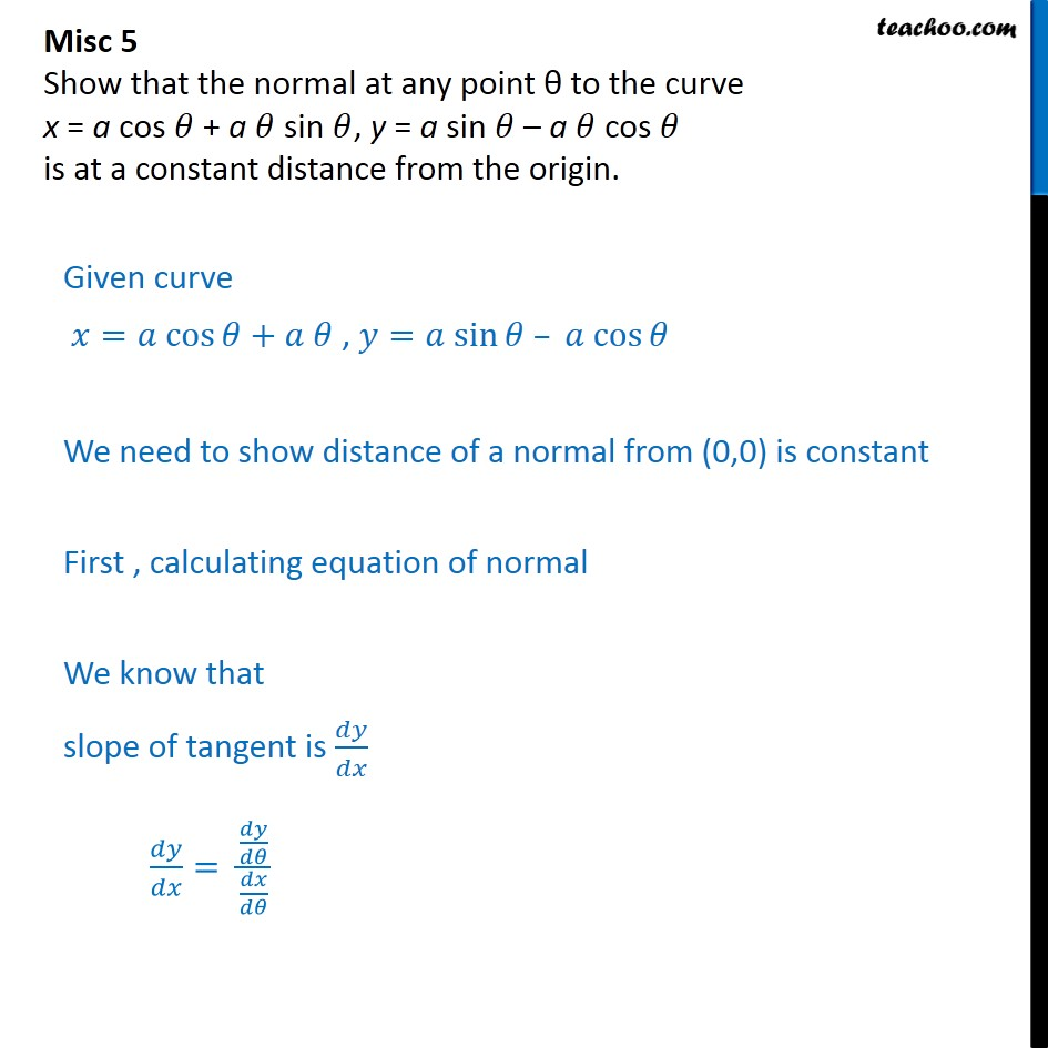 Misc 5 - Show that normal at any point is at constant distance - Finding equation of tangent/normal when point and curve is given