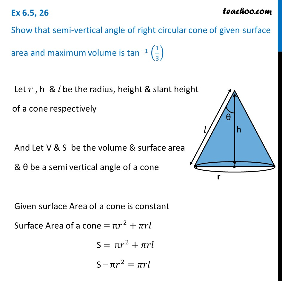 Ex 6.5, 26 - Show that semi-vertical angle of cone - Class 12