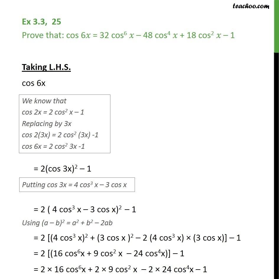 Ex 3.3, 25 - Prove cos 6x = 32 cos6 x - 48 cos4 x + 18 cos2x - Ex 3.3