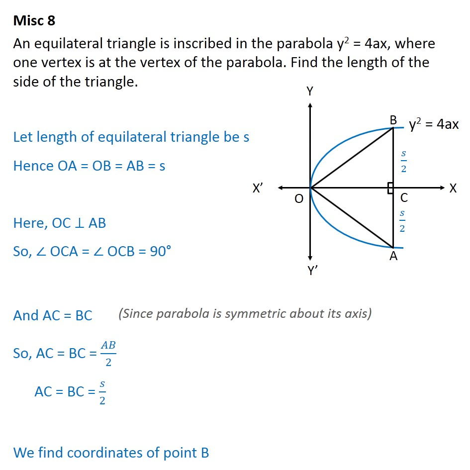 Misc 8 - An equilateral triangle is inscribed in parabola - Parabola - Triangle in parabola problem