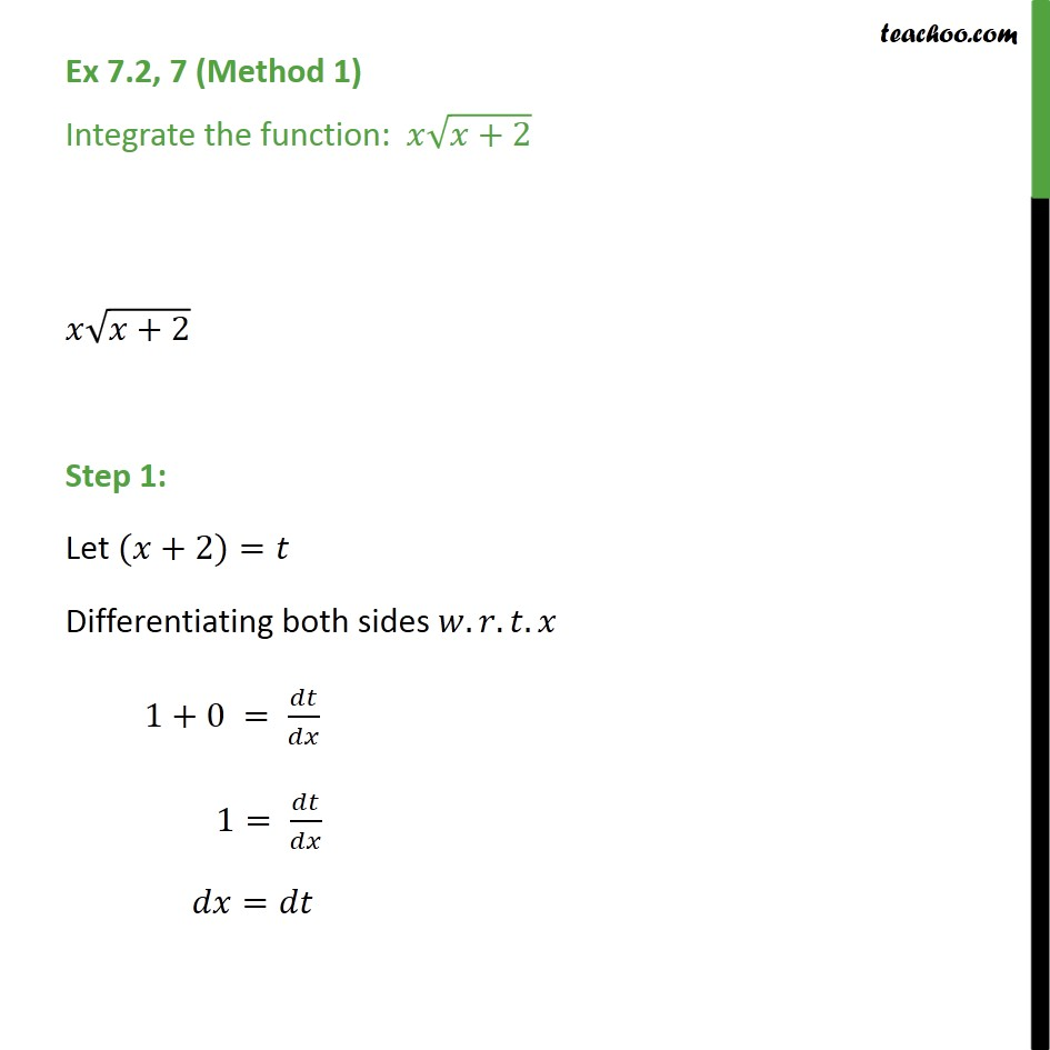 Ex 7.2, 7 - Integrate x root(x+2) - Chapter 7 Class 12 - Ex 7.2