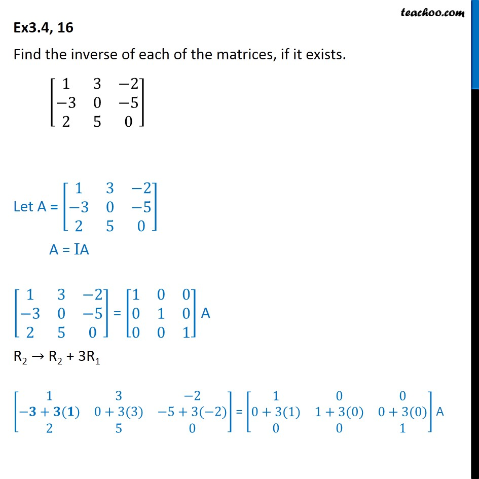 Ex 3.4, 16 - Find inverse of matrix [1 3 -2 -3 0 5 - Inverse of matrix using elementary transformation