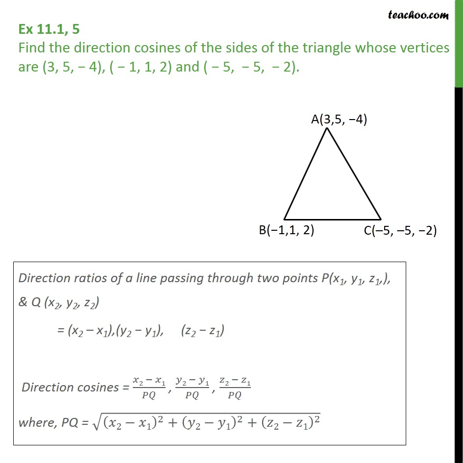 Ex 11.1, 5 - Find direction cosines of sides of triangle - Ex 11.1