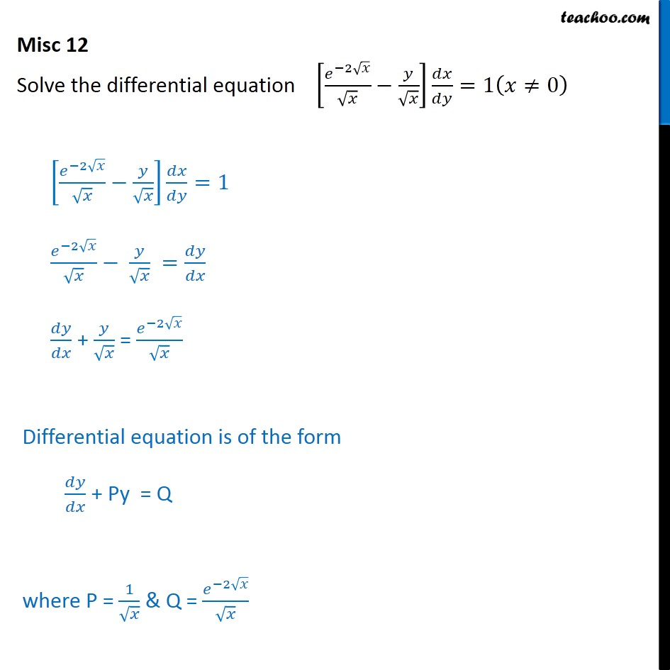 Misc 12 - Solve differential [e-2x / x - y /root x] dx/dy = 1 - Solving Linear differential equations - Equation given
