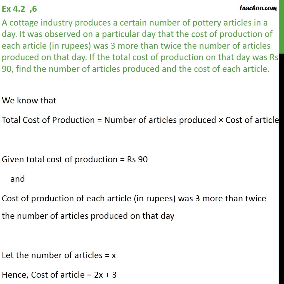 Ex 4.2, 6 - A cottage industry produces a certain number - Solving by Splitting the middle term - Statement given