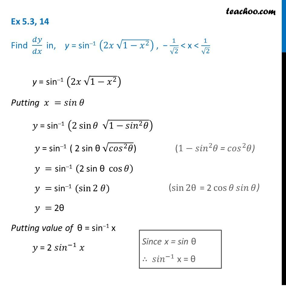 Ex 5.3, 14 - Find dy/dx in, y= sin-1 (2x root 1-x2) - CBSE