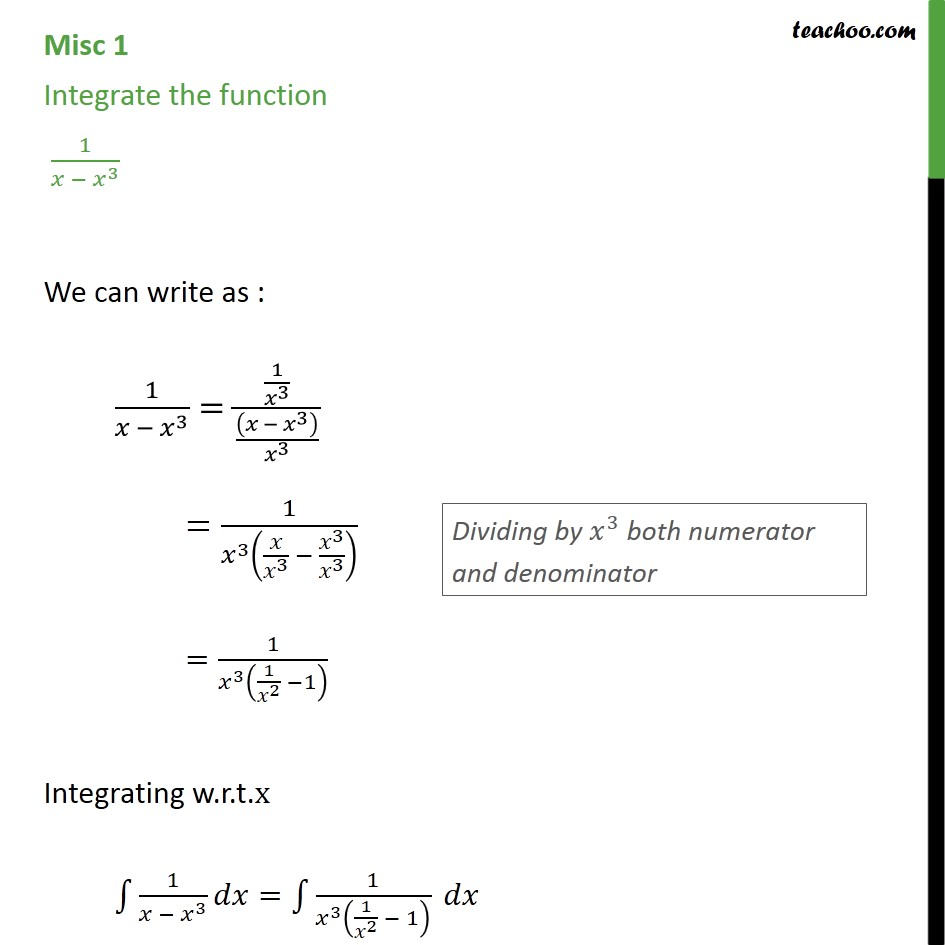 Misc 1 - integrate 1 / x - x3 - Chapter 7 Integrals - Miscellaneous