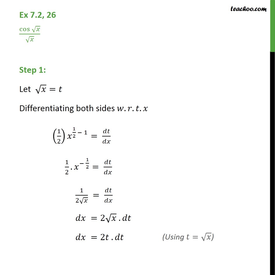 Ex 7.2, 26 - Integrate cos root(x) / root x - Integration by substitution - Trignometric - Normal