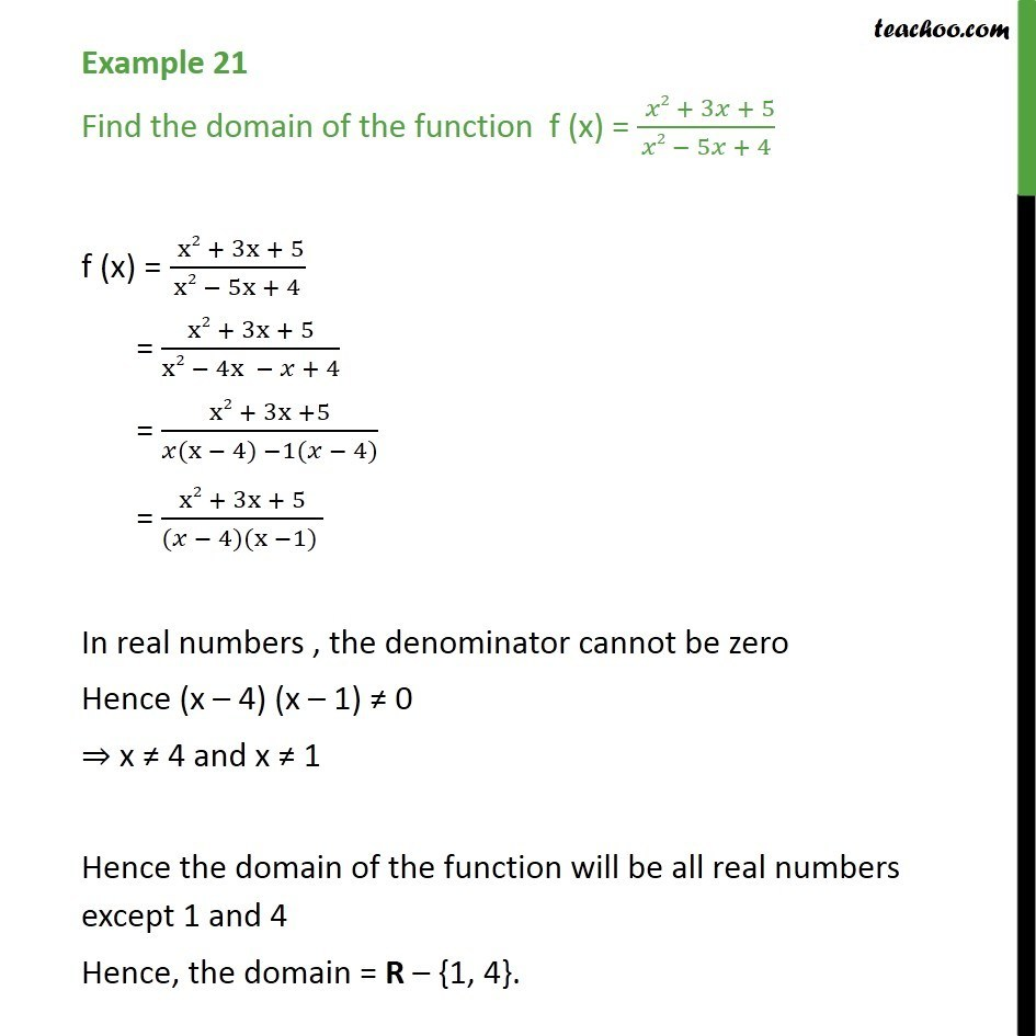 Example 21 - Find domain of f(x) = x2 + 3x + 5 / x2 - 5x + 4 - Examples