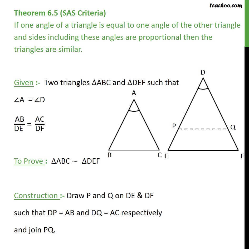 Theorem 6.5 (SAS Similarity) - Class 10 - If one angle of triangle is equal to one angle of the other.jpg