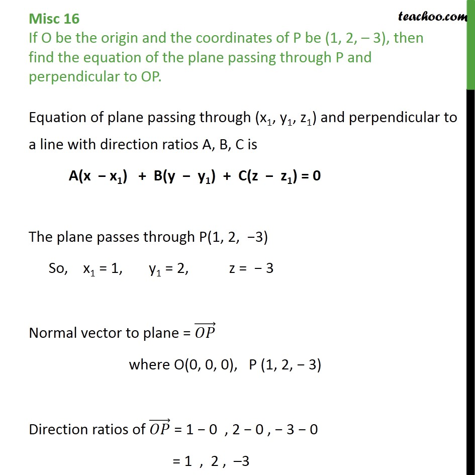 Misc 16 - Find plane passing through P, perpendicular to OP - Miscellaneous