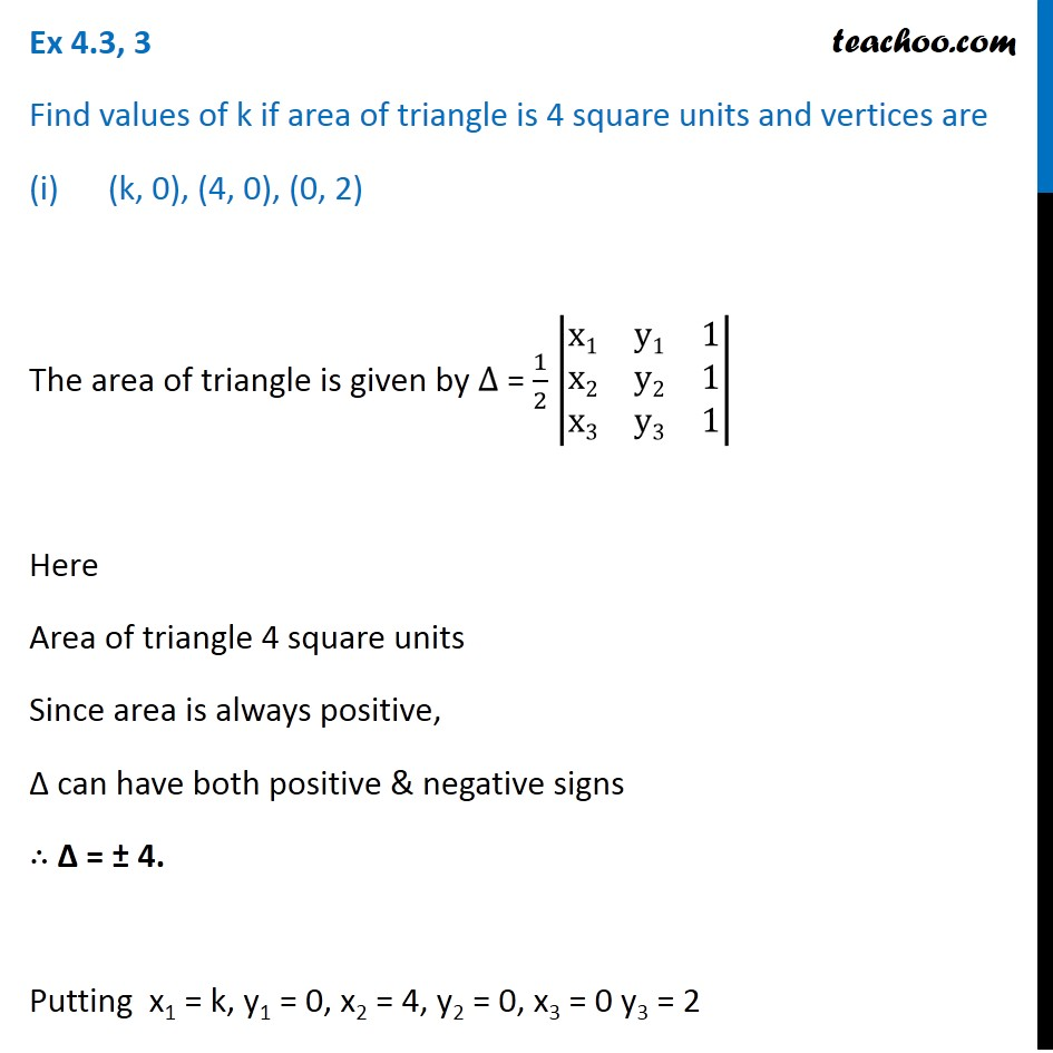 Ex 4.3, 3 - Find values of k if area of triangle is 4, vertices