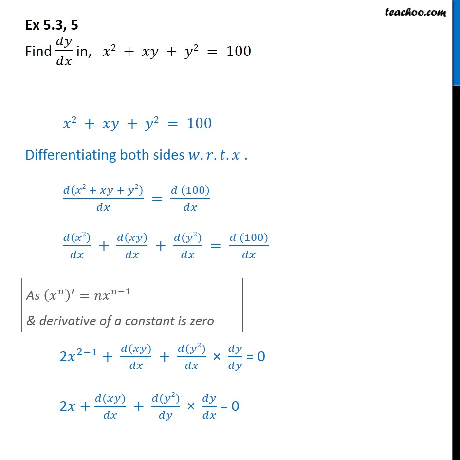 Ex 5.3, 5 - Find dy/dx in, x2 + xy + y2 = 100 - Class 12 - Finding derivative of Implicit functions