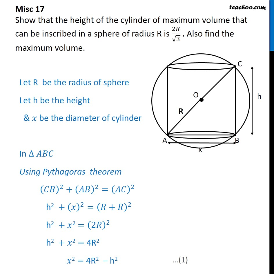 Misc 17 - Show that height of cylinder of maximum volume - Miscellaneous