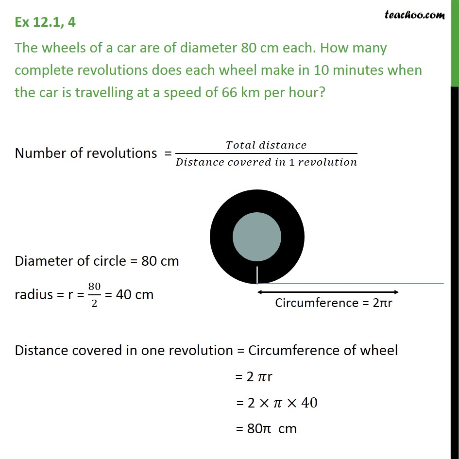 Ex 12.1, 4 - The wheels of a car are of diameter 80 cm each - Area/Perimeter of Circle