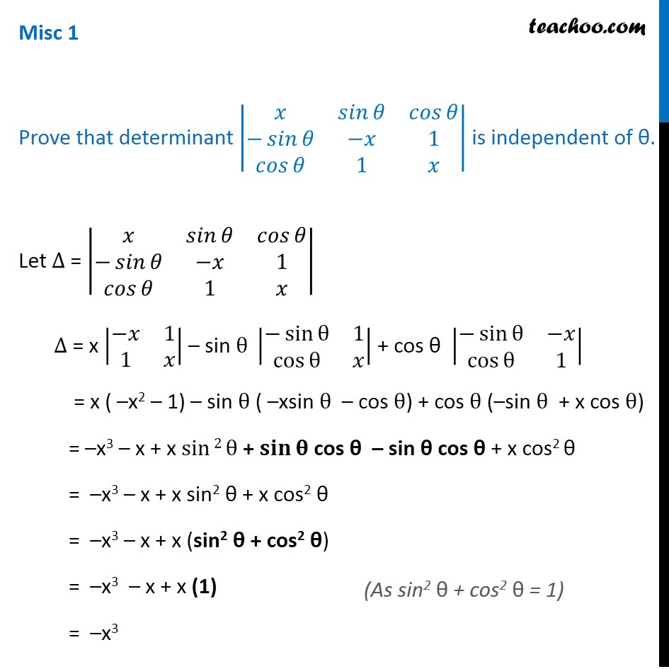 Misc 1 - Prove that the Determinant is independent of theta