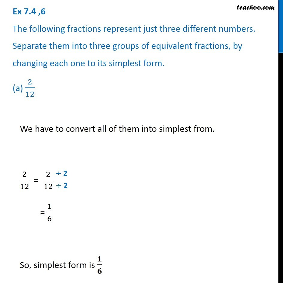 simplest form 4/6  Ex 6.6, 6 - Following fractions represent just three ...