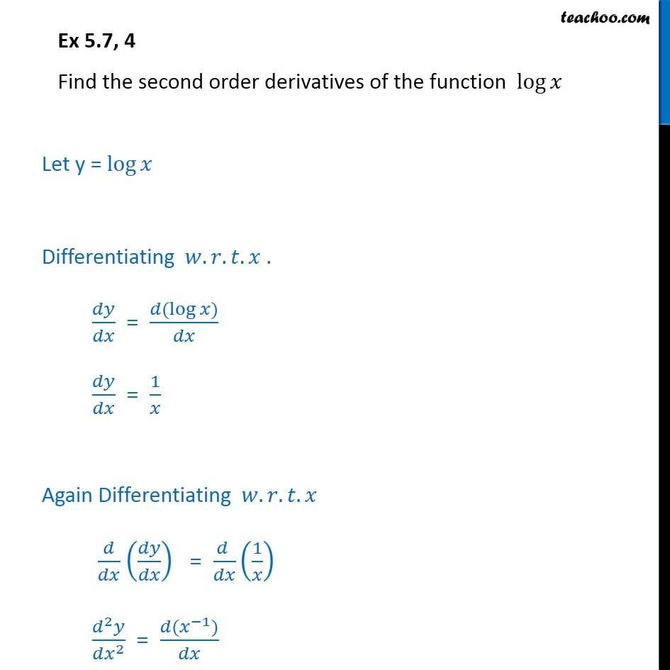 Ex 5.7, 4 - Find second order derivatives of log x - Ex 5.7