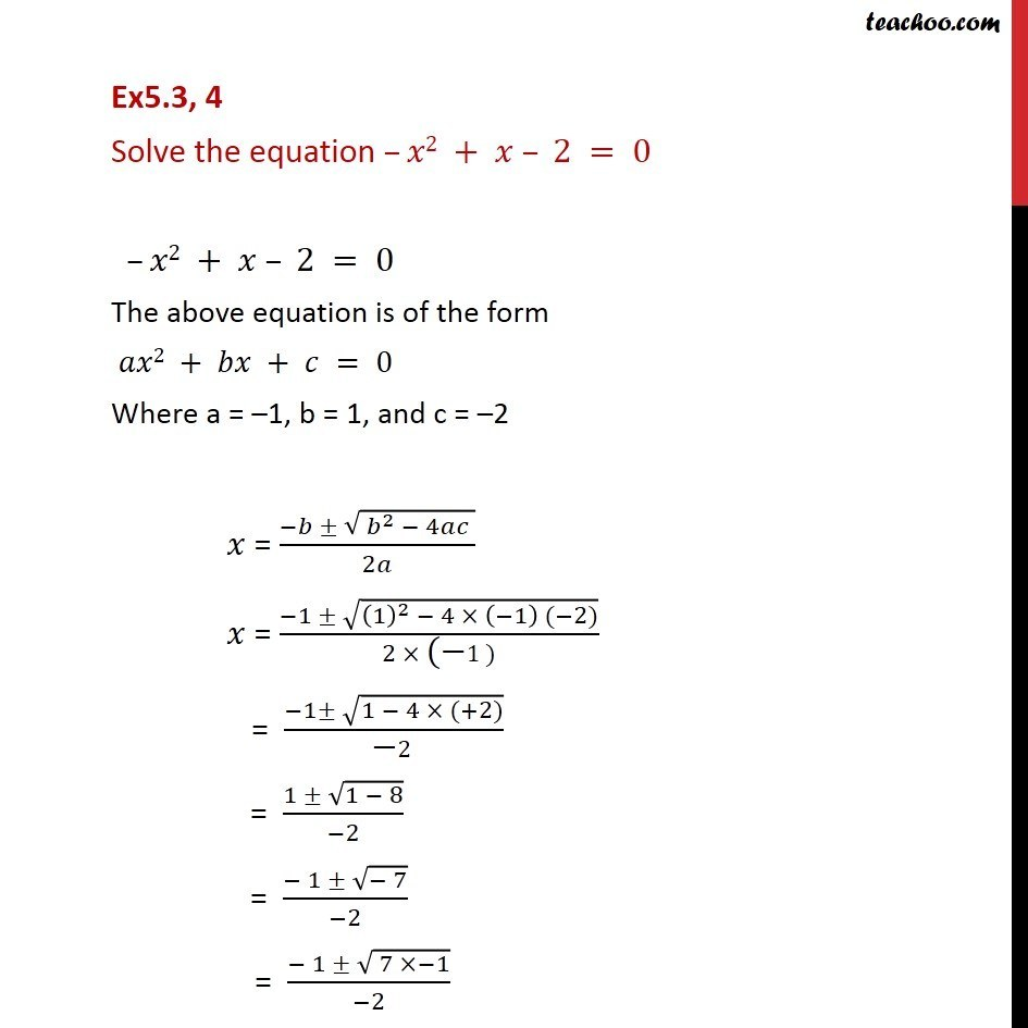 Ex 5.3, 4 - Solve -x2 + x - 2 = 0 - Class 11 Complex - Quadaratic equation