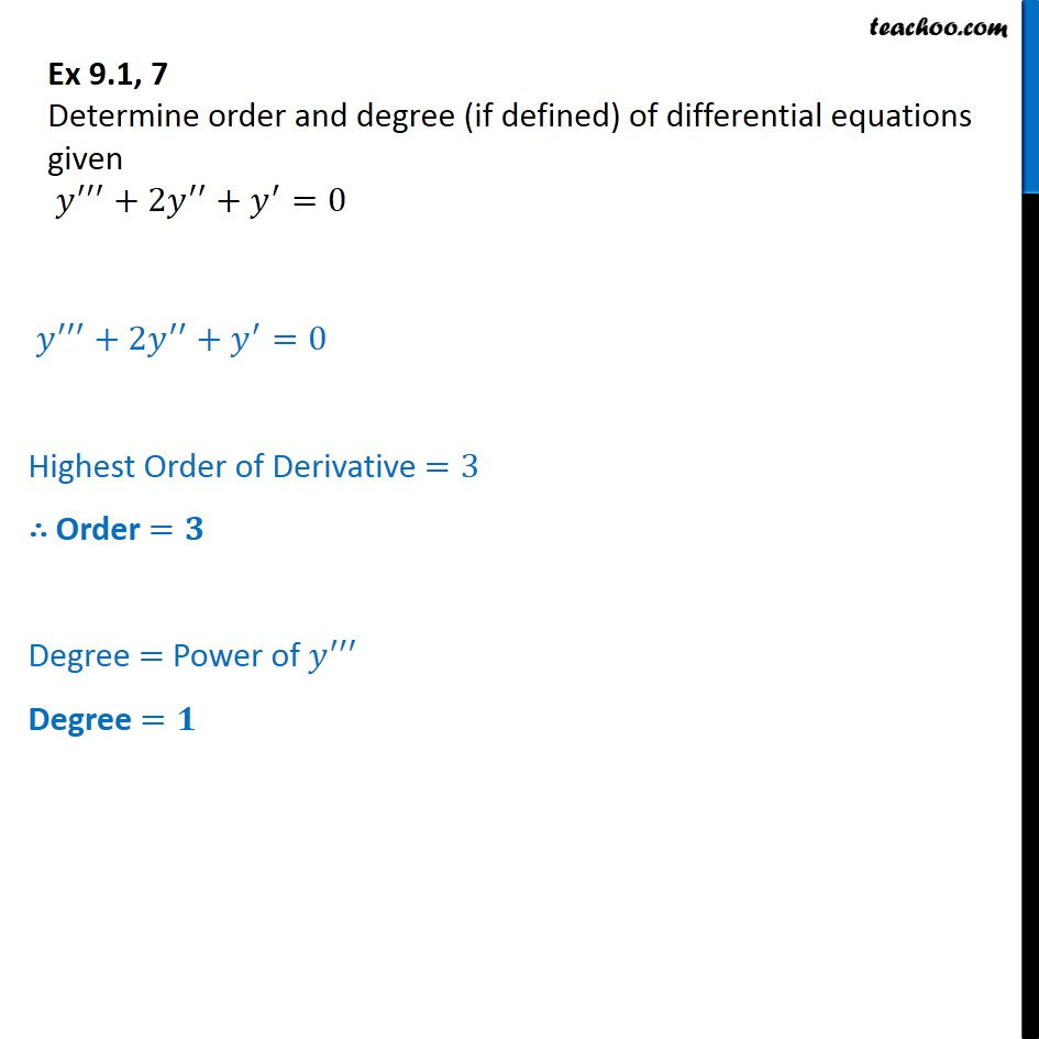 Ex 9.1, 7 - Determine order degree of y''+ 2y' ' + y' = 0 - Order and Degree