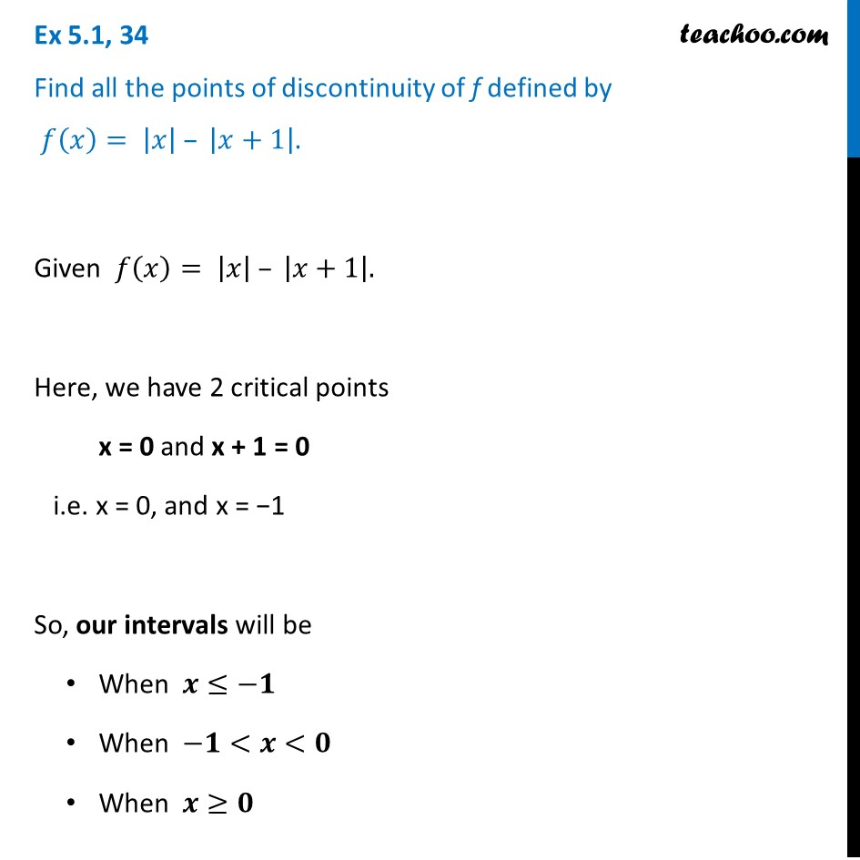 Ex 5.1, 34 - Find all points of discontinuity f(x) = |x| - |x+1|