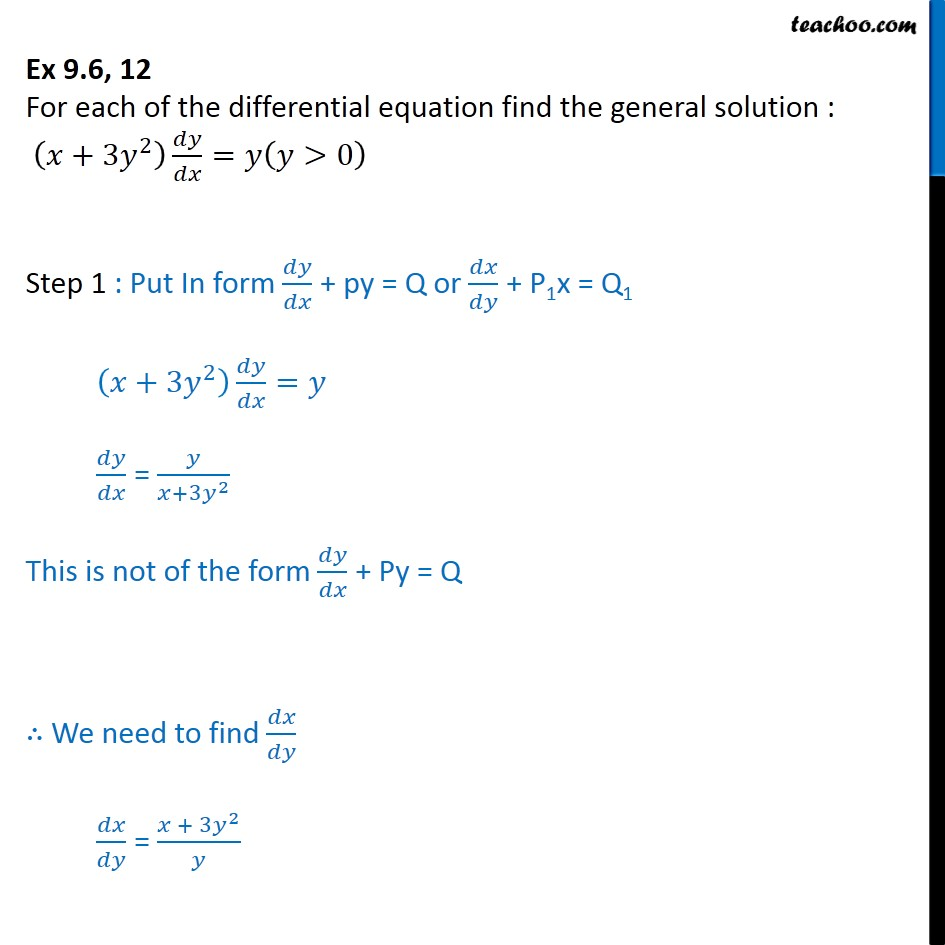 Ex 9.6, 12 Find general solution: (x + 3y2) dy/dx = y - Ex 9.6