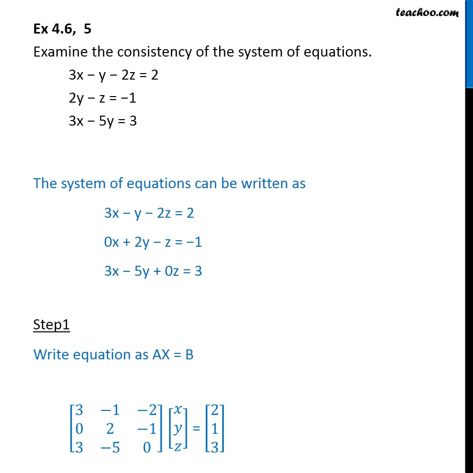 Ex 4.6, 5 - Examine consistency - Chapter 4 Determinants - Checking consistency of equations