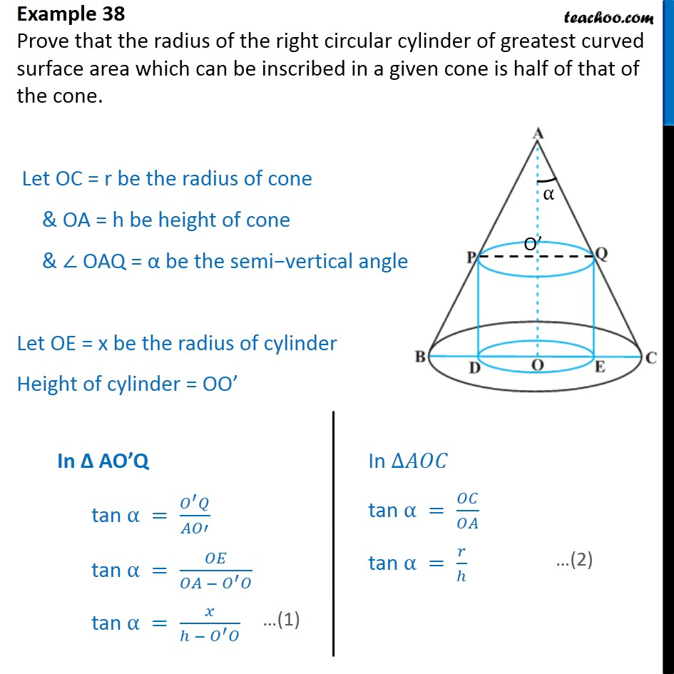 Example 38 - Prove that radius of cylinder of greatest curved - Examples