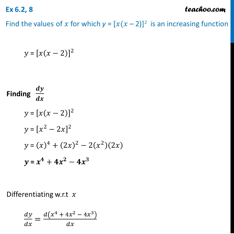 Ex 6.2, 8 - Find x for which y = x(x - 2)2 is increasing
