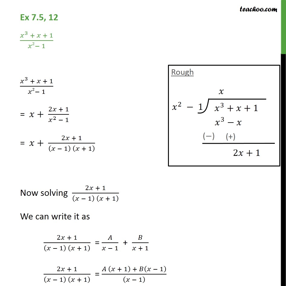 Ex 7.5, 12 - Integrate x3 + x+ 1 / x2 - 1 - Chapter 7 CBSE - Integration by partial fraction - Type 1