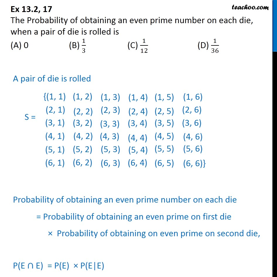 Ex 13.2, 17 - Probability of obtaining an even prime number on - Basic Probability
