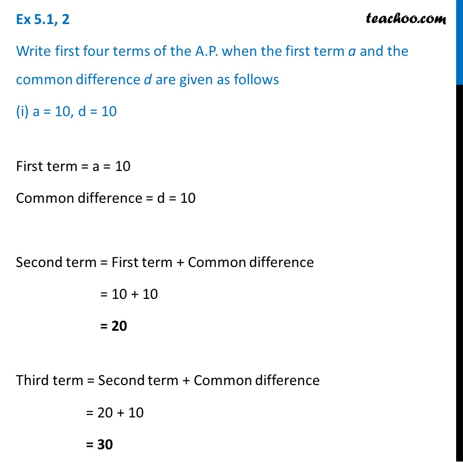 Ex 5.1, 2 - Write first four terms of AP when first terma