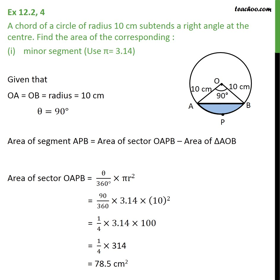 Ex 12.2, 4 - A chord of a circle of radius 10 cm subtends - Ex 12.2