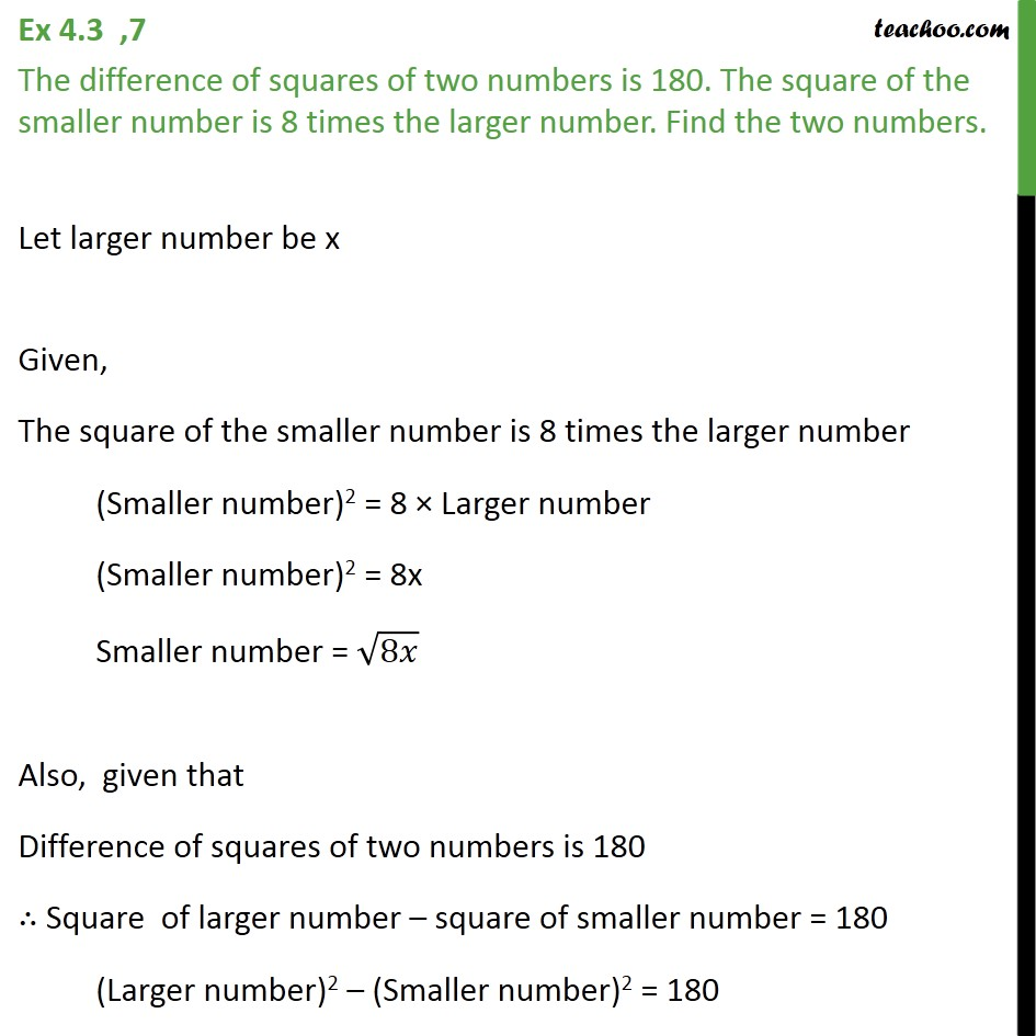 Ex 4.3, 7 - Difference of squares of two numbers is 180 - Ex 4.3