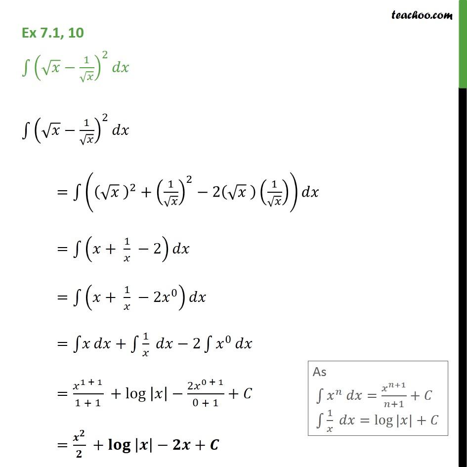 Ex 7.1, 10 - Integrate (root(x) - 1/root(x))2 dx - Ex 7.1