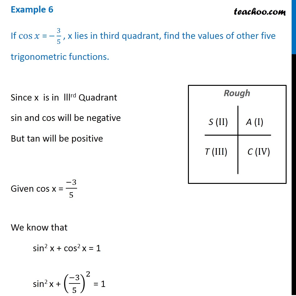 Example 6 - If cos x = -3/5 , x lies in third quadrant, find