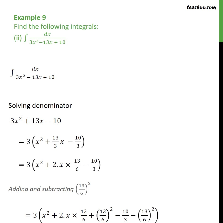 Example 9 (ii) - Find the following integrals (ii) dx / 3x2-13x + 10 Chapter 7 Class 12 CBSE NCERT Math - Integration by specific formulaes - Formula 1
