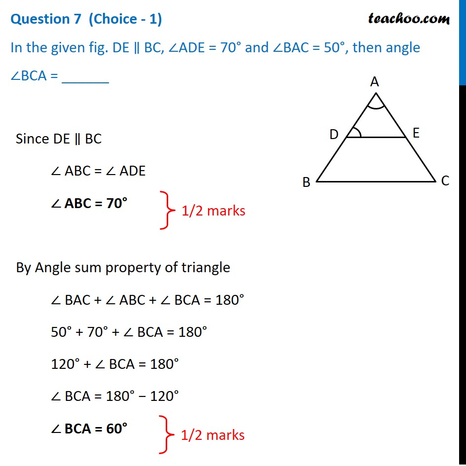 In fig. DE    BC, ADE = 70° and BAC=50°, then angle BCA = ? - Teachoo