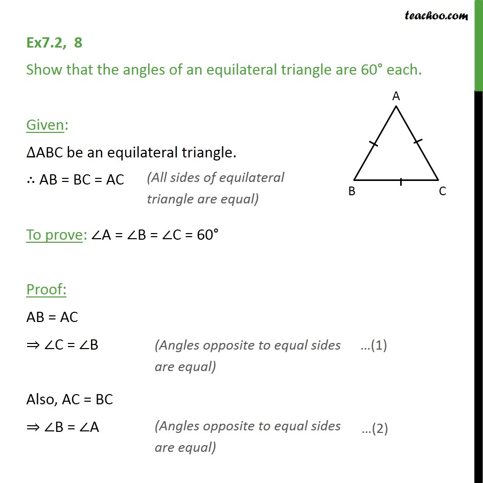 Ex 7.2, 8 - Show that angles of equilateral triangle are 60 - Ex 7.2